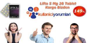 lifta 5 mg kullananların yorumları